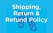Shipping, Return & Refund Policy